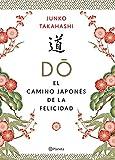 Do. El camino japonés de la felicidad (No Ficción)