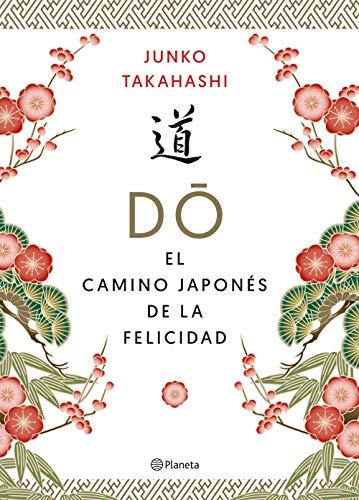 Do, El camino japonés de la felicidad