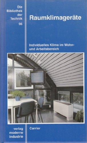 Die Bibliothek der Technik, Bd.96, Raumklimageräte