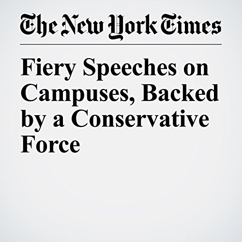 Fiery Speeches on Campuses, Backed by a Conservative Force copertina