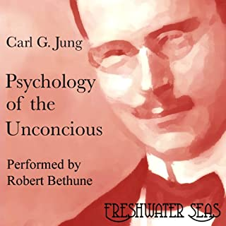 Psychology of the Unconscious audiobook cover art