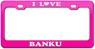 Product Express I Love BANKU Ghana National Food Pink Engraving License Plate Frame Tag Border & Cover