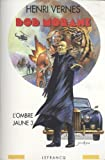 Intégrale Bob Morane, tome 6 - L'ombre jaune 3