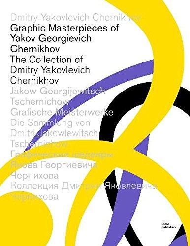 Download Graphic Masterpieces of Yakov G. Chernikhov: The Collection of Dmitry Yakovlevich Chernikhov 3938666617
