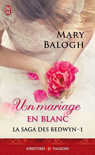 La saga des Bedwyn (Tome 1) - Un mariage en blanc