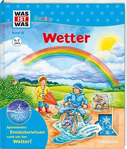 WAS IST WAS Junior Band 18 Wetter (WAS IST WAS Junior Sachbuch, Band 18)