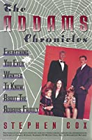 Addams Chronicles: Everything You Ever Wanted to Know About the Addams Family