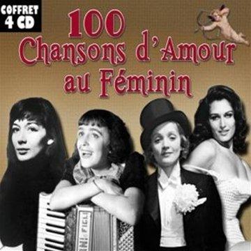 100 Chansons d\'amour au Féminin