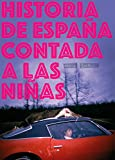 Historia de España contada a las niñas: 15 (La principal)