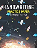 Handwriting Practice Paper With Lines For Kids: Astronomy Handwriting Practice Paper With Dotted Lined Sheets for Kids, Kindergarteners, Preschoolers, And toddlers
