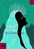 REINE DES NEIGES (LA) CONTE EN SEPT HISTOIRES by HANS CHRISTIAN ANDERSEN (October 31,2013) - GALLIMARD (October 31,2013)
