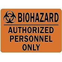 Biohazard Authorized Personnel Only 金属板ブリキ看板警告サイン注意サイン表示パネル情報サイン金属安全サイン