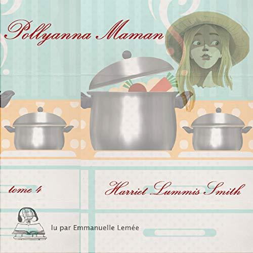 Pollyanna maman 4 Titelbild