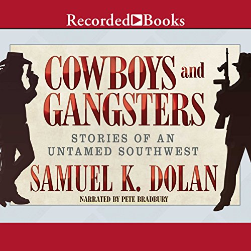 Cowboys and Gangsters audiobook cover art