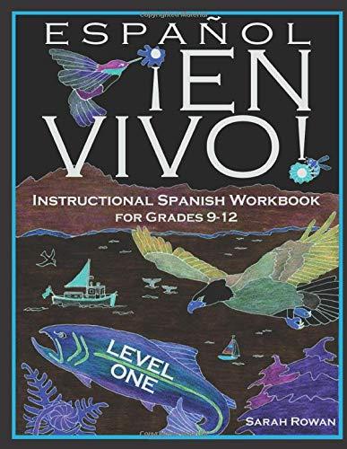 Español En Vivo Level 1 for Grades 9-12: Instructional Spanish Workbook for Grades 9-12 (Español En Vivo Instructional Spanish Workbooks) (Volume 1)