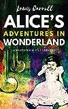 Alice's Adventures in Wonderland (Annotated & Illustrated): Children Fantasy Fiction Classics Literature Stories Book (Quiz & Puzzle Games Inside)