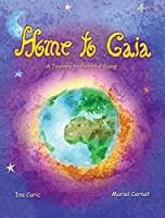 Home to Gaia: A Journey to Peaceful Sleep (Rainbow Elves / Peace Education)
