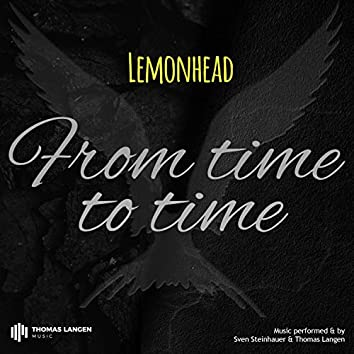 From Time to Time (feat. Lemonhead)