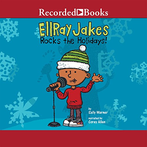 EllRay Jakes Rocks the Holidays! audiobook cover art