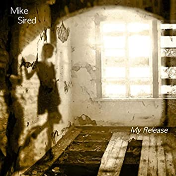 My Release (feat. Nicky White)