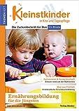 Ernährungsbildung für die Jüngsten: Themenheft Kleinstkinder in Kita und Tagespflege