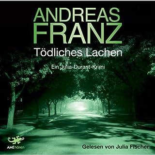 Tödliches Lachen (Julia Durant 9)                   Autor:                                                                                                                                 Andreas Franz                               Sprecher:                                                                                                                                 Julia Fischer                      Spieldauer: 7 Std. und 54 Min.     69 Bewertungen     Gesamt 4,3