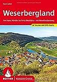 Weserbergland: Von Hann. Münden bis Porta Westfalica – mit Weserberglandweg. 66 Touren. Mit GPS-Tracks (Rother Wanderführer)