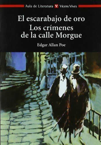 El Escarabajo de Oro los Crimenes de la Calle Morgue / The Gold Bug and the Murders in the Rue Morgue (Aula de Literatura) by Poe, Edgar Allan (2001) Paperback