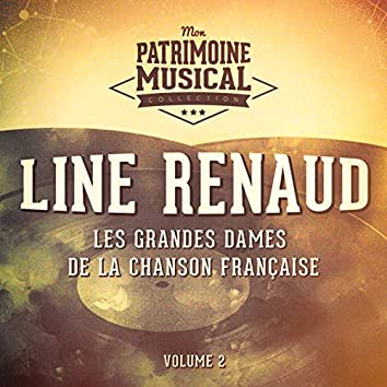 Les Grandes Dames de la Chanson Française: Line Renaud, Vol. 2