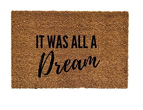 it was all a dream doormat, hip hop doormat, lyrical doormat, welcome mat, hip hop gift, gift idea (16 x 24 Inches)