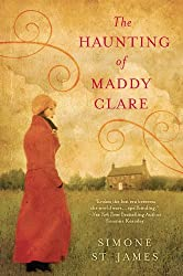 More Books By Simone St. James The Haunting of Maddy Clare book cover with woman wearing a yellow hat and orange coat looking at a house