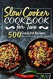 Slow Cooker Cookbook for Two - 500 Crock Pot Recipes: Nutrit