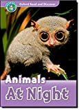 Oxford Read and Discover: Level 4: Animals at Night
