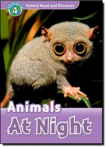 Oxford Read and Discover: Level 4: Animals at Nightの詳細を見る