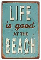 人生はビーチで良いです メタルポスタレトロなポスタ安全標識壁パネル ティンサイン注意看板壁掛けプレート警告サイン絵図ショップ食料品ショッピングモールパーキングバークラブカフェレストラントイレ公共の場ギフト