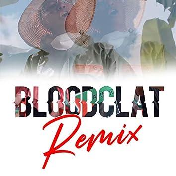 Bloodclat (Remix)