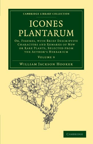 Icones Plantarum 10 Volume Set: Icones Plantarum: Or, Figures, with Brief Descriptive Characters and Remarks of New or Rare Plants, Selected from the ... Library Collection - Botany and Horticulture)