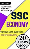 SSC Economy (GK Previous Papers) (Print Replica eBook): For SSC CGL/CPO/MTS/CHSL/JE EXAMs (English Edition)