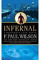 Infernal: A Repairman Jack Novel (Adversary Cycle/Repairman Jack Book 9) Kindle Edition
