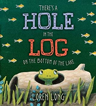 There's a Hole in the Log on the Bottom of the Lake (Paperback)