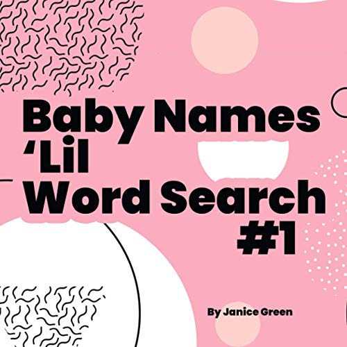Baby Names 'Lil Word Search #1: Boy & Girl Names : Pencil 'n Paper Gamer