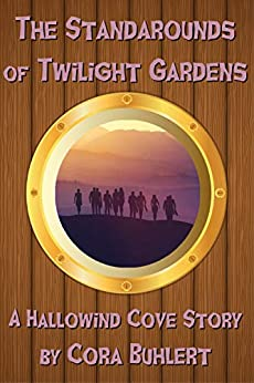 The Standarounds of Twilight Gardens (Hallowind Cove Book 5) by [Cora Buhlert]