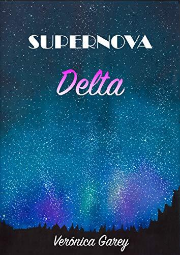 Supernova Delta de Verónica Garey