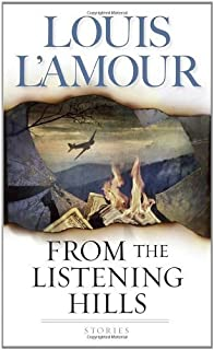From the Listening Hills: Stories (Bantam Books Western) by L'Amour, Louis (2004) Mass Market Paperback