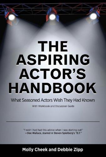 The Aspiring Actor's Handbook: What Seasoned Actors Wish They Had Known (English Edition)