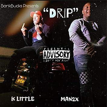 Drip (feat. Man 2x)