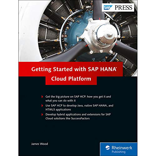 Getting Started with SAP HANA Cloud Platform (SAP PRESS: englisch)