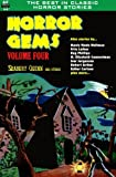 Horror Gems, Volume Four, Seabury Quinn and Others