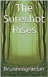 The Sureshot Rises (English Edition)