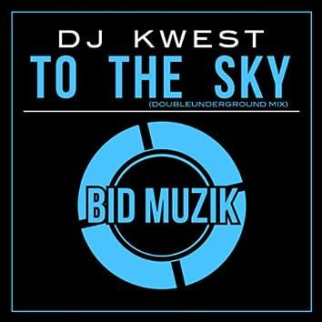 To the Sky (Doubleunderground Mix)